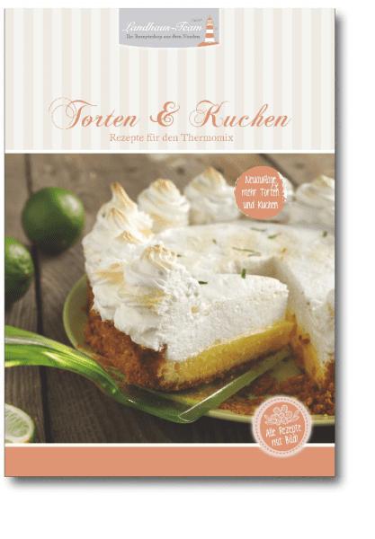 Torten & Kuchen - Rezepte für den Thermomix