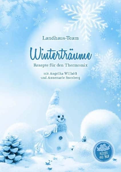 Winterträume Rezepte für den Thermomix