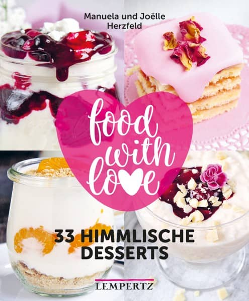 Buchcover 33 himmlische Desserts - Food with Love