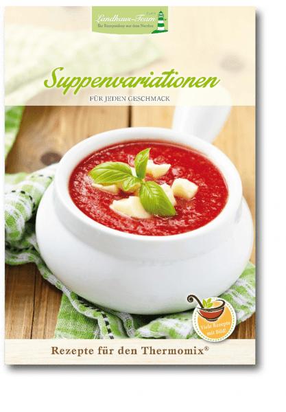 Suppenvariation für jeden Geschmack