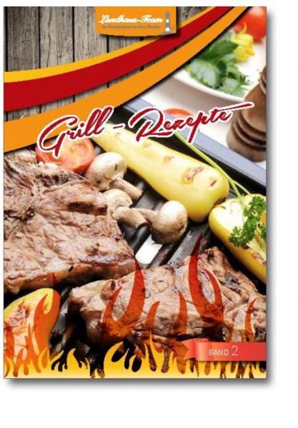 Grill-Rezepte Band 2