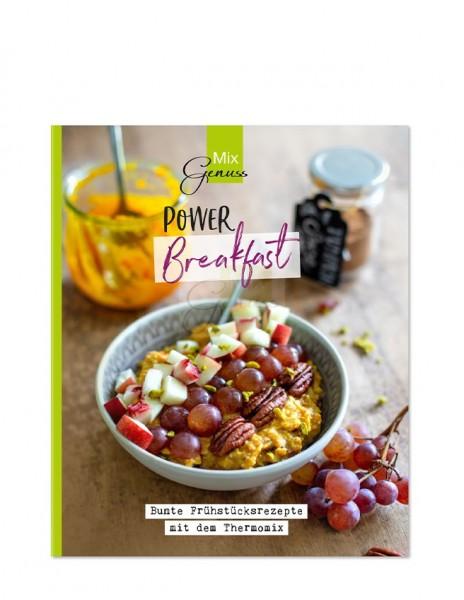 POWER Breakfast - Bunte Frühstücksrezepte mit dem Thermomix